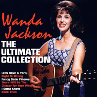 Wanda Jackson - The Ultimate Collection