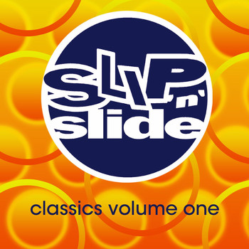 Various Artists - Slip 'N' Slide Classics Volume 1