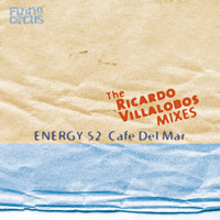 Energy 52 - Café Del Mar (The Ricardo Villalobos Remixes)