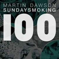 Martin Dawson - Sunday Smoking Remixes