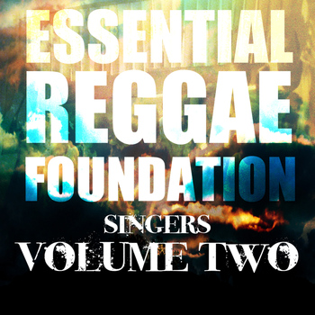 Various Artists - Essential Reggae Foundation Singers, Vol. 2