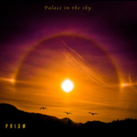 Prism - Palace in the sky