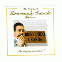 Bienvenido Granda - The Singing Moustache Vol.2