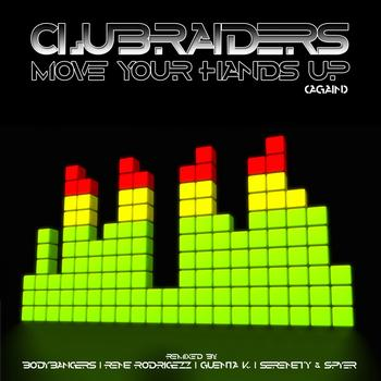 CLUBRAIDERS - Move Your Hands Up (Again)