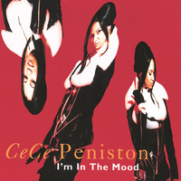 CeCe Peniston - I'm In The Mood