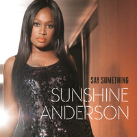 Sunshine Anderson - Say Something