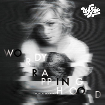 Uffie / - Wordy Rappinghood