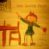 The Lucky Face - The Lucky Face