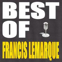 Francis Lemarque - Best of Francis Lemarque