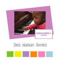 Music For Baby - Jazz Nursery Rhymes