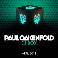 Paul Oakenfold - DJ Box - April 2011