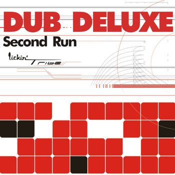 Dub Deluxe - Second Run