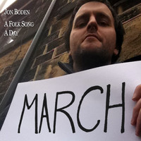 Jon Boden - A Folk Song A Day: March