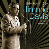 Jimmie Davis - Best Of Jimmie Davis - Gospel Favorites