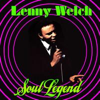 Lenny Welch - Soul Legend