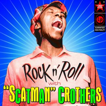 Scatman Crothers - Rock N' Roll With
