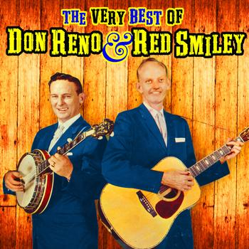 Don Reno & Red Smiley - The Very Best Of