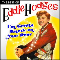 Eddie Hodges - I'm Gonna Knock On Your Door - The Best Of