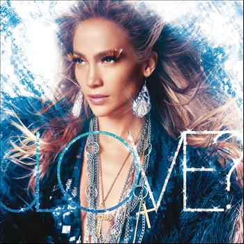 Jennifer Lopez - LOVE? (Deluxe Edition)