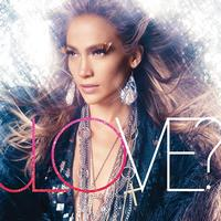 Jennifer Lopez - LOVE? (International Version)