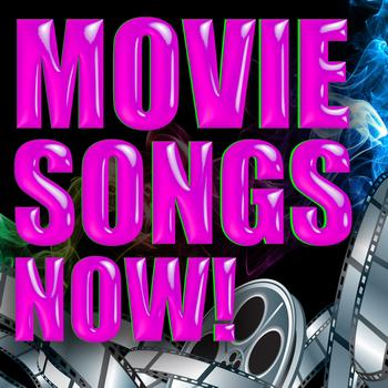 Various Artists - Movie Songs Now
