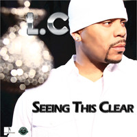 LC - Seeing This Clear