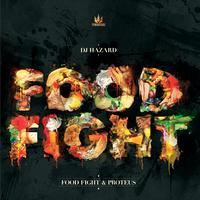 DJ Hazard - Food Fight / Proteus