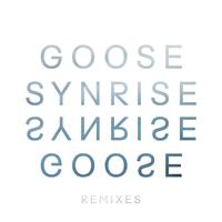Goose - Synrise Remix EP