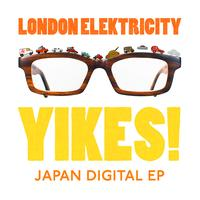 London Elektricity - Yikes! (Japan Digital EP)