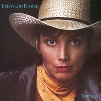 Emmylou Harris - Thirteen