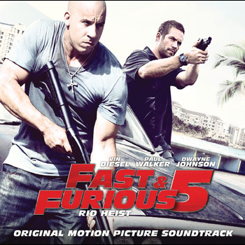 Various Artists - Fast and Furious 5 - Rio Heist (OST [Explicit])