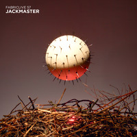 Jackmaster - FABRICLIVE 57: Jackmaster (Explicit)