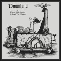 Jozef Van Wissem / United Bible Studies - Downland