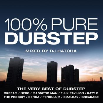 Various Artists - 100% Pure Dubstep - Mixed By DJ Hatcha (Explicit)
