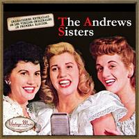 The Andrews Sisters - Canciones Con Historia: The Andrews Sisters