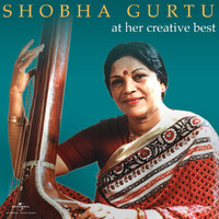 Shobha Gurtu - At Her Creative Best
