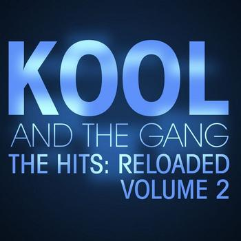 Kool & The Gang - The Hits: Reloaded Vol. 2