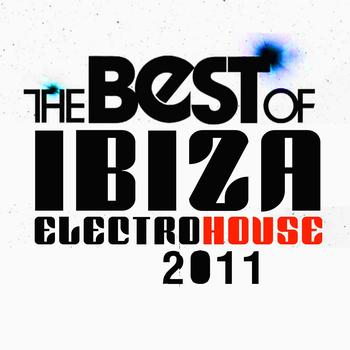 Various Artists - The Best of Ibiza Electro House 2011