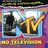 Chris Chandler - As Seen on No Television