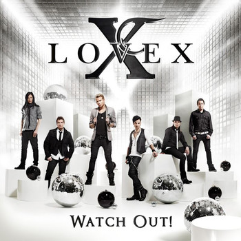 Lovex - Watch Out!