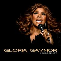 Gloria Gaynor - I Choose Joy