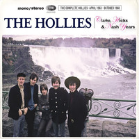 The Hollies - The Clarke, Hicks & Nash Years [The Complete Hollies April 1963 - October 1968] (The Complete Hollies April 1963 - October 1968)