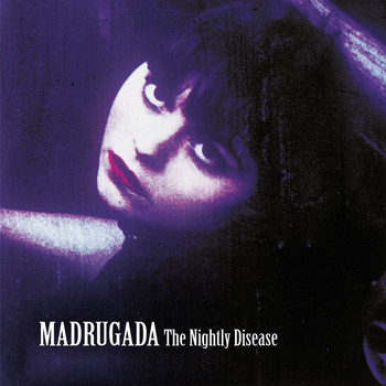 Madrugada - The Nightly Disease - Deluxe Edition