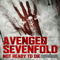 "Avenged Sevenfold - Not Ready to Die (From ""Call of the Dead"")"