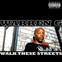 Warren G - Walk These Streets