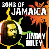 Jimmy Riley - Sons Of Jamaica - Jimmy Riley