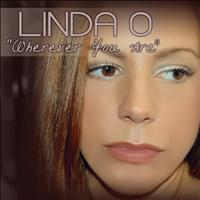 Linda O - Wherever You Are