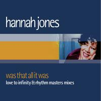 Hannah Jones - Was That All It Was