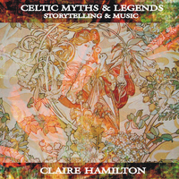 Claire Hamilton - Celtic Myths & Legends