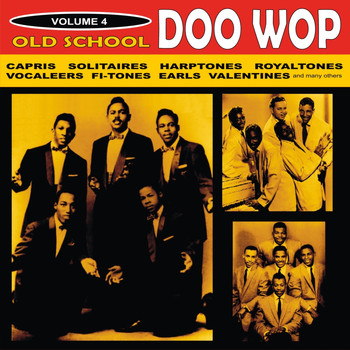 Various Artists - Old School Doo Wop, Vol. 4
